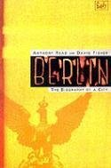 Berlin: The Biography of a City by Anthony Read (1994-08-04)