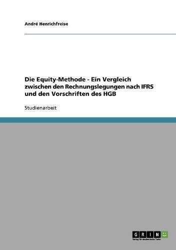 Die Equity-Methode - Ein Vergleich zwischen den Rechnungslegungen nach IFRS und den Vorschriften des HGB