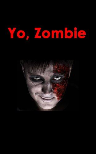 Yo, Zombie (Relatos breves sobre Zombies nº 1) por Manuel Eduardo Pérez Roel
