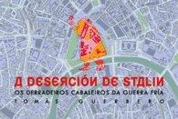 A DESERCIÓN DE STALIN