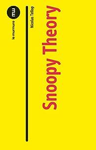 Snoopy theory par Nicolas Tellop