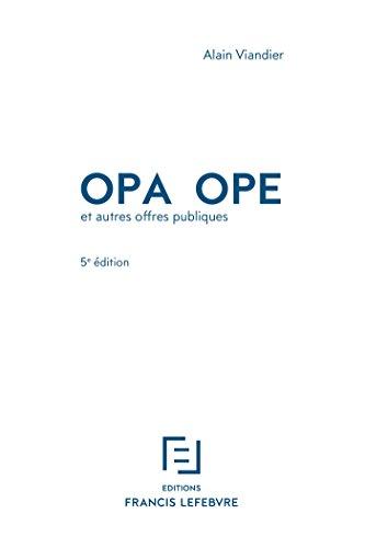 OPA OPE: et autres offres publiques