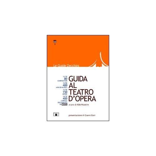 Guida Al Teatro D'opera