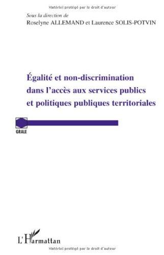 Egalité et non discrimination dans l'accès aux services publics et politiques publiques territoriales par Roselyne Allemand