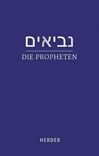 Die Propheten: (hebräisch-deutsch) in der revidierten Übersetzung von Rabbiner Ludwig Philippson