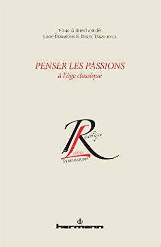 Penser les passions à l'ge classique