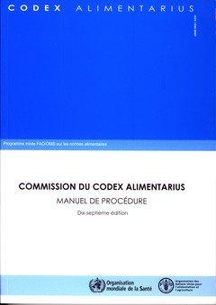 Commission Du Codex Alimentarius: Programme Mixte Fao/Oms Sur Les Normes Alimentaires--manuel De Procédure par Food and Agriculture Organization of the United Nations