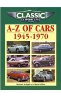 Classic and Sports Car Magazine A-Z of Cars 1945-1970 par Michael Sedgwick