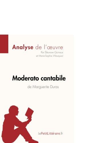 Moderato cantabile de Marguerite Duras (Analyse de l'oeuvre): Comprendre la littrature avec lePetitLittraire.fr