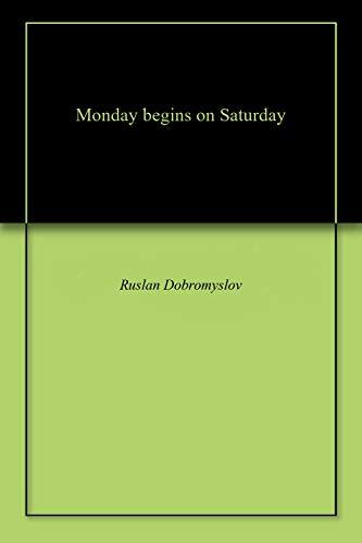 Monday begins on Saturday (English Edition)