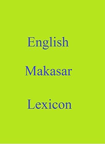English Makasar Lexicon (World Languages Dictionary Book 144) (English Edition)