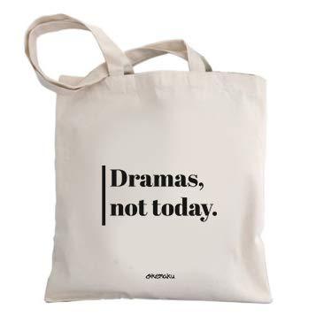 Okemaku Bolsa Tela Mensaje 'Dramas, Not Today' - Bolsas de algodón Bolso - Totebag con Frase motivadora Graciosa Humor. Bolso para Regalo Juego de Tronos Arya