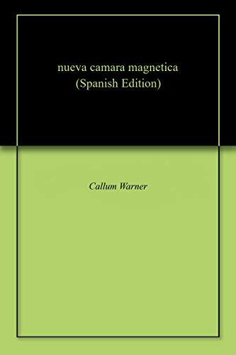 nueva camara magnetica por Callum  Warner