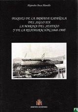 Buques De La Armada Española Del Siglo Xix: La Marina Del Sexenio Y De La Restauración