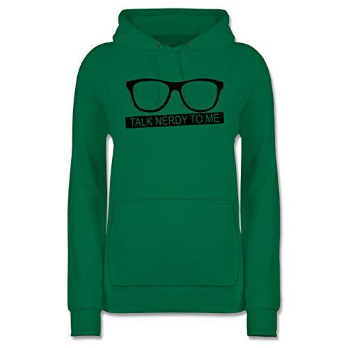 Nerds & Geeks - Talk Nerdy to me - schwarz - XS - Grün - JH001F - Damen Hoodie