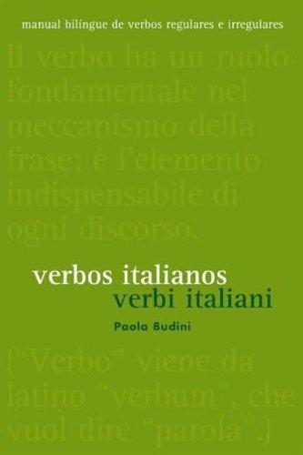 Verbos Italianos (Verbi Italiani). Manual Bilíngue de Verbos Regulares e Irregulares (Em Portuguese do Brasil)