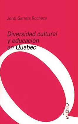 Diversidad cultural y educación en Quebec: 1