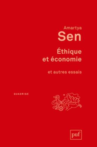 Ethique et économie et autres essais
