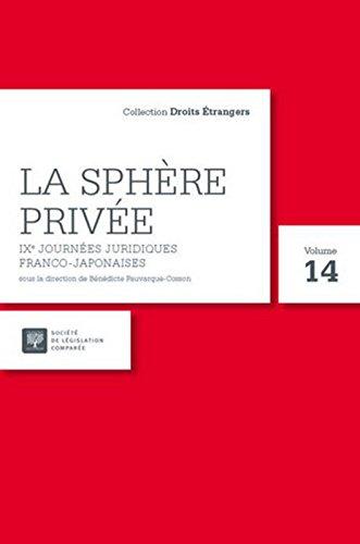 La Sphre prive IXe Journes juridiques franco-japonaises, 31 aot - 3 septembre 2015