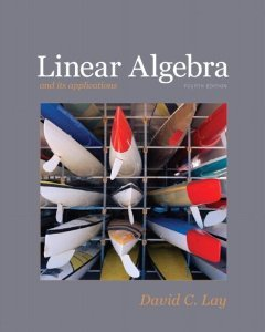 Linear Algebra and Its Applications (4th Edition) [Hardcover] [2011] 4th Ed. David C. Lay
