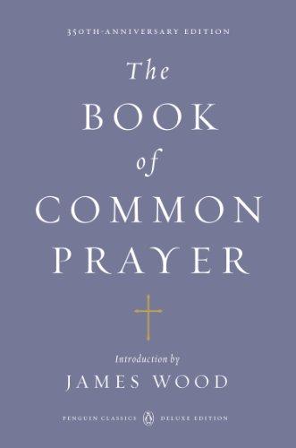 The Book of Common Prayer: (Penguin Classics Deluxe Edition) (English Edition)