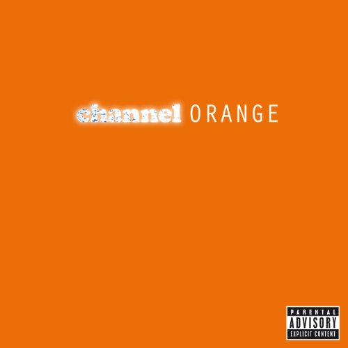 Channel Orange (Explicit Versi...