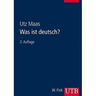 Was ist deutsch?: Die Entwicklung der sprachlichen Verhältnisse in Deutschland