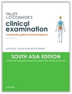 Talley & O'Connor's Clinical Examination (SA India Edition): A Systematic Guide to Physical Diagnosis, 8e