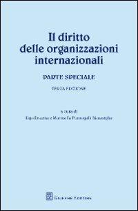 Il diritto delle organizzazioni internazionali. Parte speciale