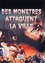 Des monstres attaquent la ville = Them ! / Gordon Douglas, réal.   DOUGLAS, Gordon. Monteur