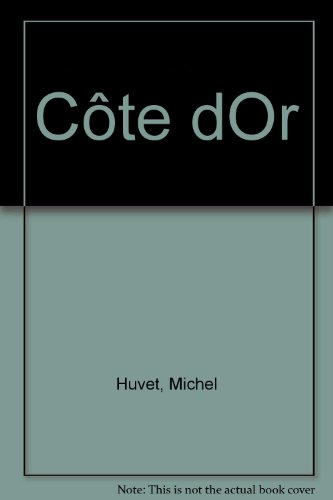 Côte d'Or (French Edition)