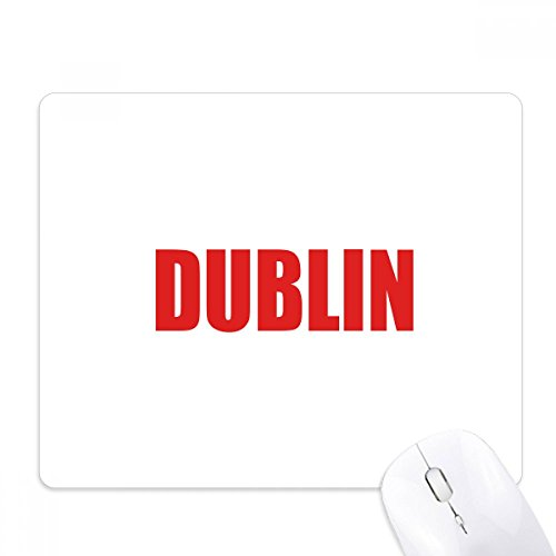 Dublin Ireland City Red Mouse Pad Non-Slip Rubber Mousepad Game Office - Dublin Slip