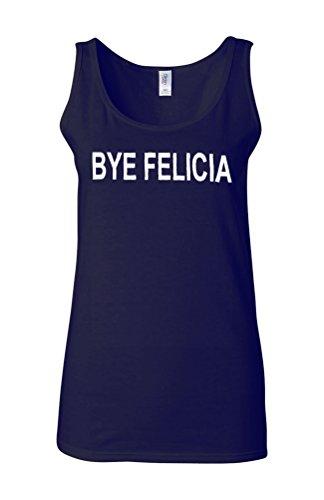 Bye Felicia Funny Novelty White Femme Women Tricot de Corps Tank Top Vest Bleu Foncé