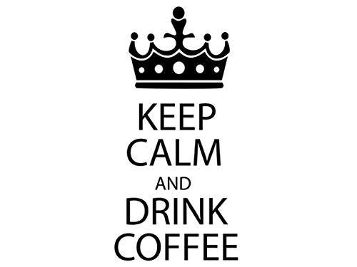 Wandtattoo-bilder® Wandtattoo Keep Calm and drink Coffee Nr 1 Kaffee Banner Küche Wandsticker Krone Farbe Gold, Größe 30x62