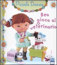 Bea gioca al veterinario. Piccole donne. Ediz. illustrata: 7