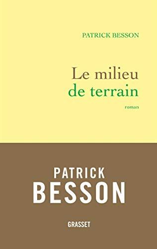 Le milieu de terrain (Littérature Française)