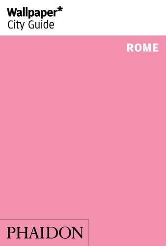 Wallpaper* City Guide Rome 2014