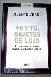 Yo Y Tú, Objetos De Lujo