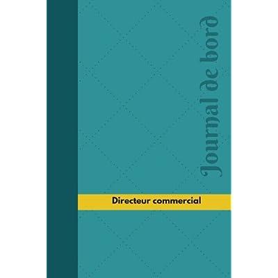 Directeur commercial Journal de bord: Registre, 100  pages, 15,24 x 22,86 cm