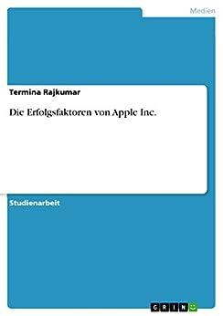 Die Erfolgsfaktoren von Apple Inc.