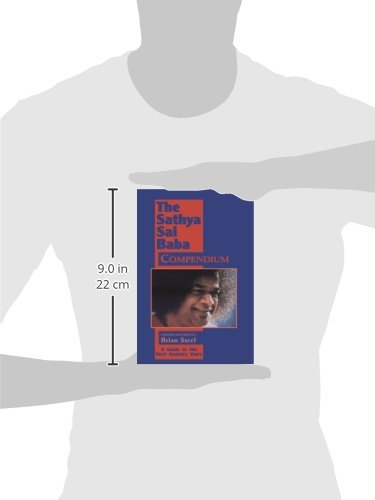 Sathya Sai Baba Compendium: A Guide to the First Seventy Years