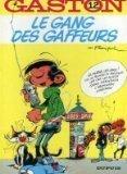Gaston, n° 12 : Le gang des gaffeurs
