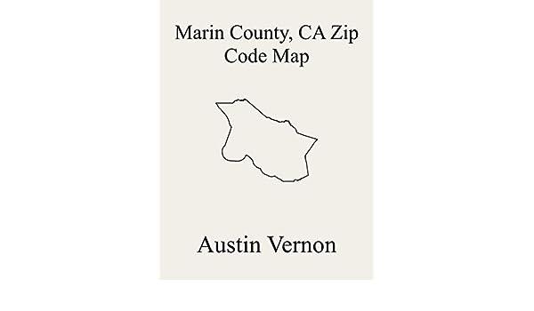 san rafael zip code map Marin County California Zip Code Map Includes Bolinas Northwest