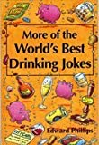 More Drinking Jokes (World's best jokes)