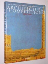 Architectural competitions =: Architektur-Wettbewerbe = Concours d'architecture par Cees W. de Jong