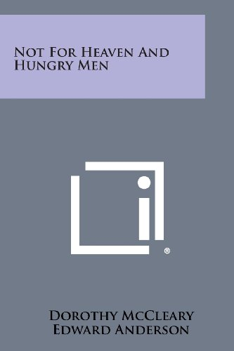 not-for-heaven-and-hungry-men