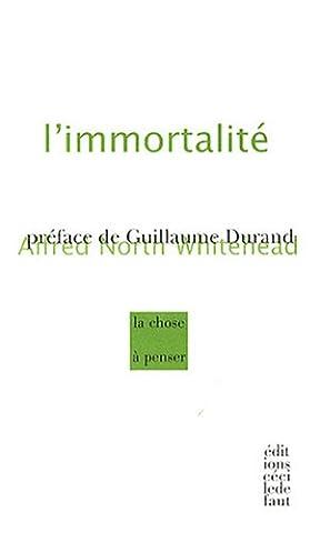 Guillaume Durand - L'immortalité : Suivi de Les mathématiques et