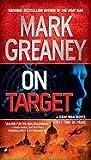 [On Target] (By: Mark Greaney) [published: September, 2010]