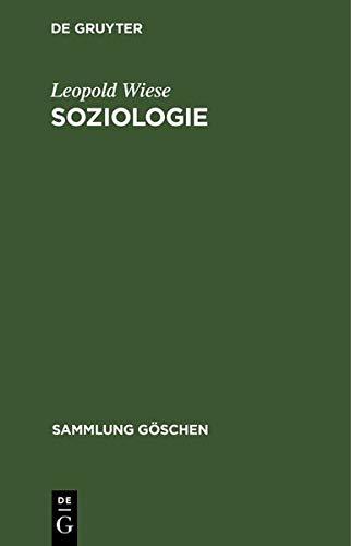 Soziologie: Geschichte und HauptProbleme (Sammlung Göschen) Wiese-sammlung