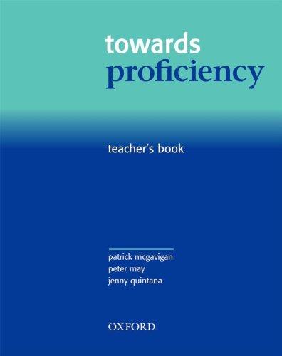 Towards Proficiency: Teacher's Book